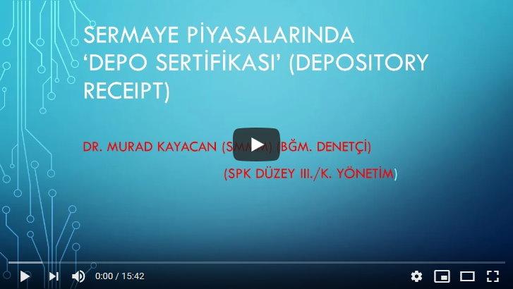 18 – DEPO SERTİFİKALARI (DEPOSITORY RECEIPT)